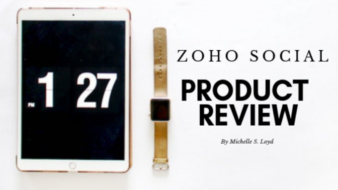 Zoho Social Product Review + Free Trial Hack! (for Professional Writers + Marketers)